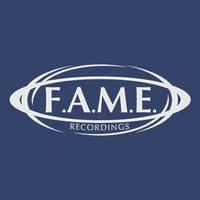 F.A.M.E. Artist Recordings DEMOs