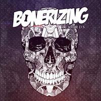 Bonerizing Records